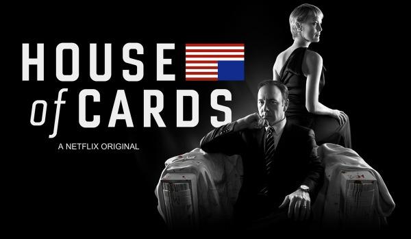 HOUSE of CARDS : el poder a cualquier costo